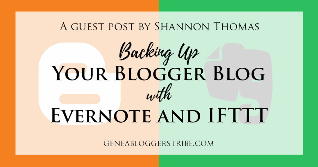 Backing up your Blogger blog with Evernote and IFTTT