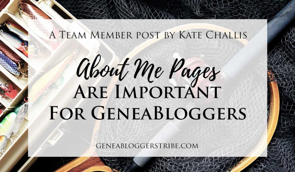 About Me Pages are Important for GeneaBloggers