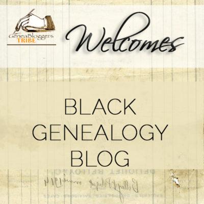 Black Genealogy Blog Welcome Graphic