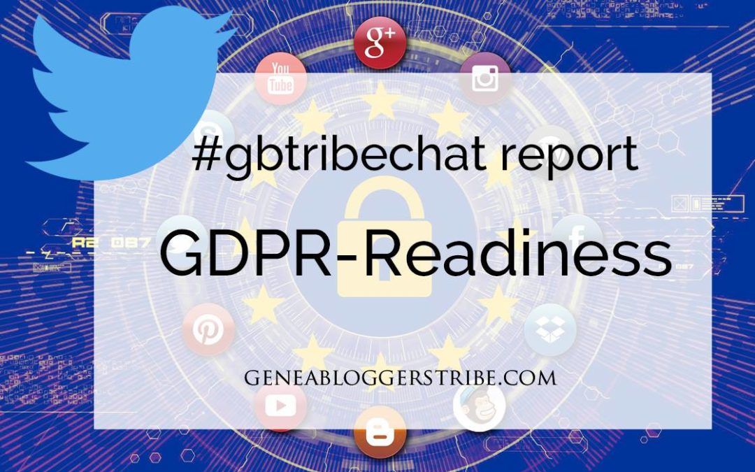 #gbtribechat Report: GDPR Readiness