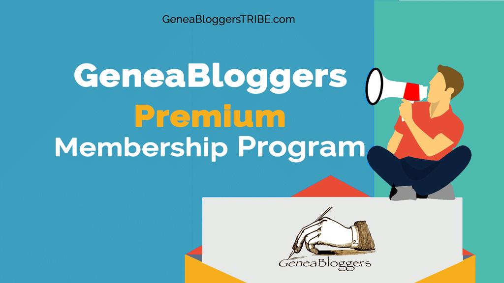 GeneaBloggers Announces Premium Level of Membership