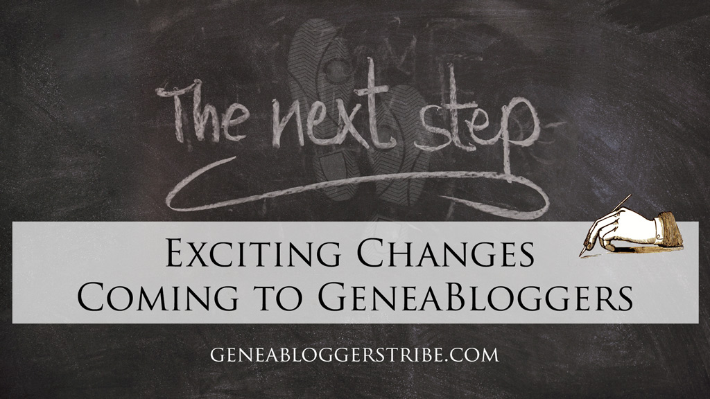 Exciting Changes Coming to GeneaBloggers