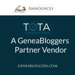 Tota a new Geneablogger Partner Vendor