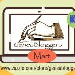 Announcing Zazzle Geneabloggers Mart Store
