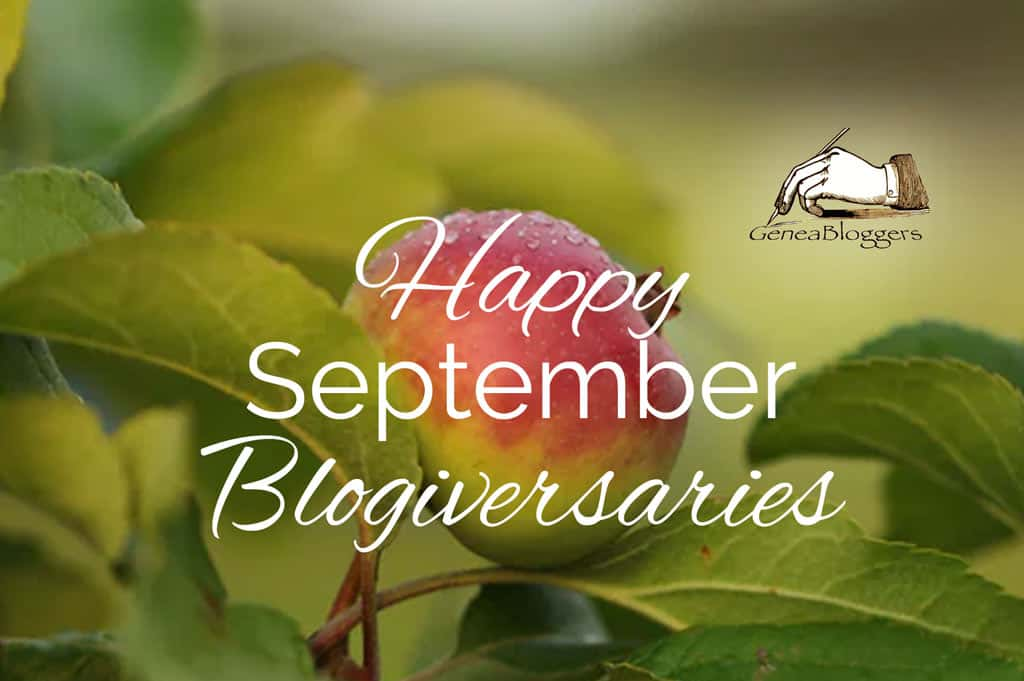 Happy September Blogiversaries from Geneabloggers